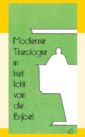 Moderne theologie - in het licht van de Bijbel - J.I. van Baaren