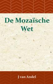 De Mozaïsche Wet - J. van Andel