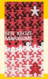 Een keuze marxisme of christendom - J.I. van Baaren