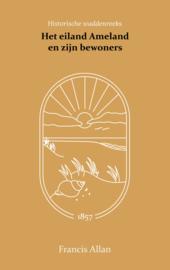 Het eiland Ameland en zijn bewoners - Francis Allan
