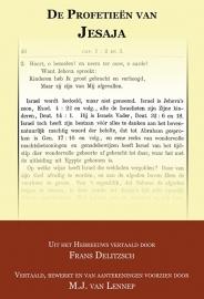 De profetieën van Jesaja vertaald en toegelicht - Franz Delitzsch & M.J. van Lennep
