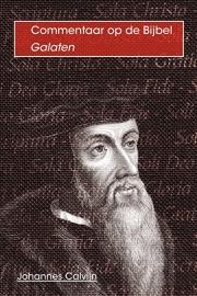 Commentaar op Galaten - Johannes Calvijn