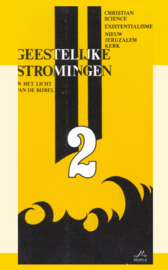 Geestelijke Stromingen 2: Christian Science, Existentialisme, Nieuw Jeruzalem Kerk - in het licht van de Bijbel - J.I. van Baaren