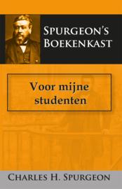 Voor mijne studenten - C.H. Spurgeon