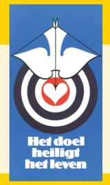 Het doel heiligt het leven - J.I. van Baaren