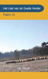 Het Lied van de Goede Herder - Psalm 23 - F.B. Meyer
