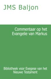 Commentaar op het Evangelie van Markus - J.M.S. Baljon
