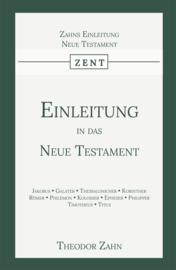 Einleitung in das Neue Testament - Erster Band - Theodor Zahn
