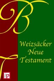 Weizsäcker New Testament - ebook - Karl Heinrich Weizsäcker