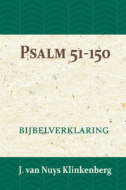 Psalmen 51-150 - Bijbelverklaring deel 11 - J. van Nuys Klinkenberg
