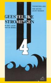 Geestelijke Stromingen 4: Vrijmetselarij, The Devine Light Mission - in het licht van de Bijbel - J.I. van Baaren