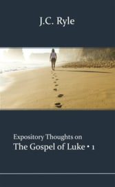 Luke 1 - J.C. Ryle