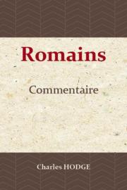 Commentaire sur l'épître aux Romains - Charles Hodge - Edition BOL