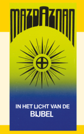 Mazdaznan - in het licht van de Bijbel - J.I. van Baaren