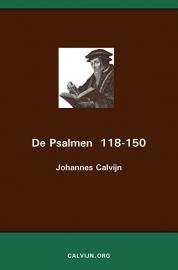 De Psalmen 118-150 - Johannes Calvijn