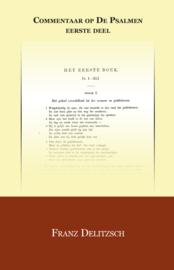 Commentaar op de Psalmen deel 1 - Franz Delitzsch