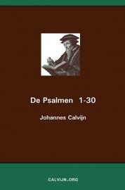 De Psalmen 1-30 - Johannes Calvijn