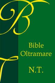 Nouveau Testament Oltramare 1872 - Edition OLB
