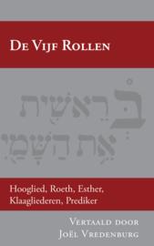 De Vijf Rollen - opnieuw in het Nederlands vertaald en verklaard - Joël Vredenburg