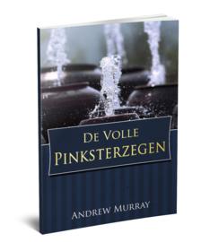 De Volle Pinksterzegen - Andrew Murray