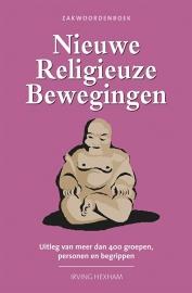 Zakwoordenboek Nieuwe Religieuze Bewegingen - Irving Hexham