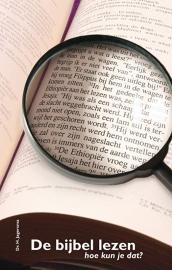 De bijbel lezen, hoe kun je dat? - H. Jagersma