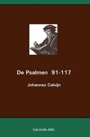 De Psalmen 91-117 - Johannes Calvijn