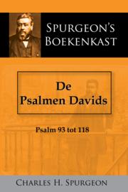 De Psalmen Davids 4 - Psalm 93-118 - C.H. Spurgeon