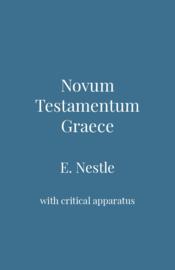 Novum Testamentum Graece - E. Nestle
