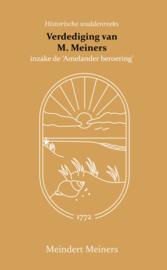 De verdediging van M. Meiners inzake de Amelander beroering - Meindert Meiners