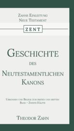 Geschichte des Neutestamentlichen Kanons 4 - Urkonden und Belege zum ersten und dritten Band - Zweite Hälfte - Theodor Zahn