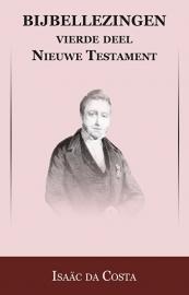 Bijbellezingen 4 - Evangeliën - Isaäc DaCosta