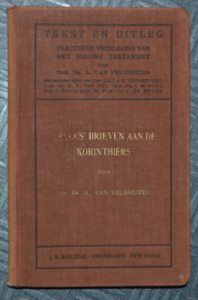 Paulus brieven aan de Korinthiërs - Dr. A. van Veldhuizen - Tekst en Uitleg