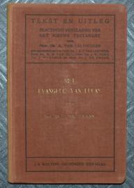 Het Evangelie van Lukas - dr. J. de Zwaan - Tekst en Uitleg