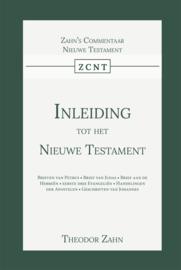 Inleiding tot het Nieuwe Testament - Tweede Deel - Theodor Zahn