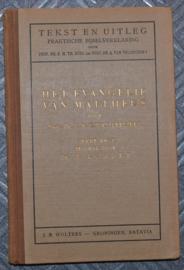 Het Evangelie van Mattheüs - Dr. J.A.C. van Leeuwen / Dr. W. Lodder - Tekst en Uitleg
