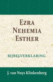 Ezra, Nehemia & Esther - Bijbelverklaring deel 9 - J. van Nuys Klinkenberg