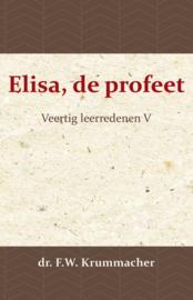 Elisa, de profeet - Veertig leerredenen V - dr. F.W. Krummacher