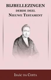 Bijbellezingen 3 - Evangeliën - Isaäc DaCosta