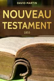 Nouveau Testament David Martin - revision 1855 - Édition BOL