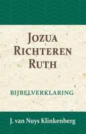 Jozua, Richteren & Ruth - Bijbelverklaring deel 5 - J. van Nuys Klinkenberg