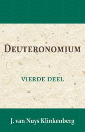 Deuteronomium - Bijbelverklaring deel 4 - J. van Nuys Klinkenberg