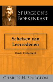 Schetsen van Leerredenen - oude testament - C.H. Spurgeon