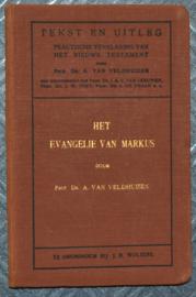 Het Evangelie van Markus - dr. A. van Veldhuizen - Tekst en Uitleg