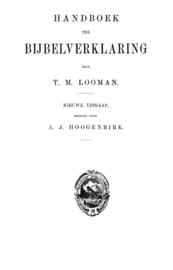 Handboek ter Bijbelverklaring 6 delen - T.M. Looman - PDF download