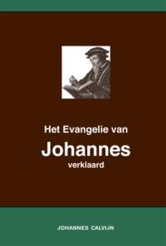 Het Evangelie van Johannes verklaard - Johannes Calvijn
