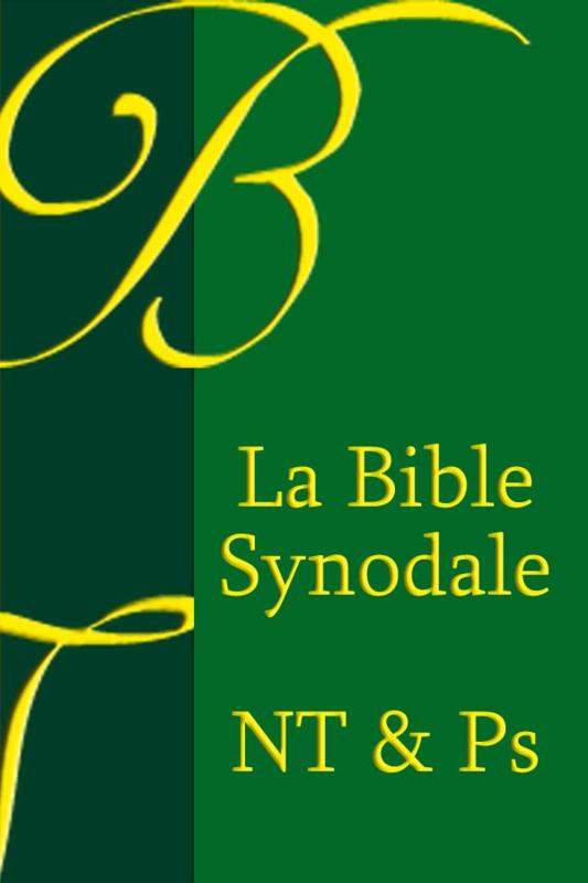 La Bible Synodale Nouveau Testament & Psaumes 1921 - OLB-edition