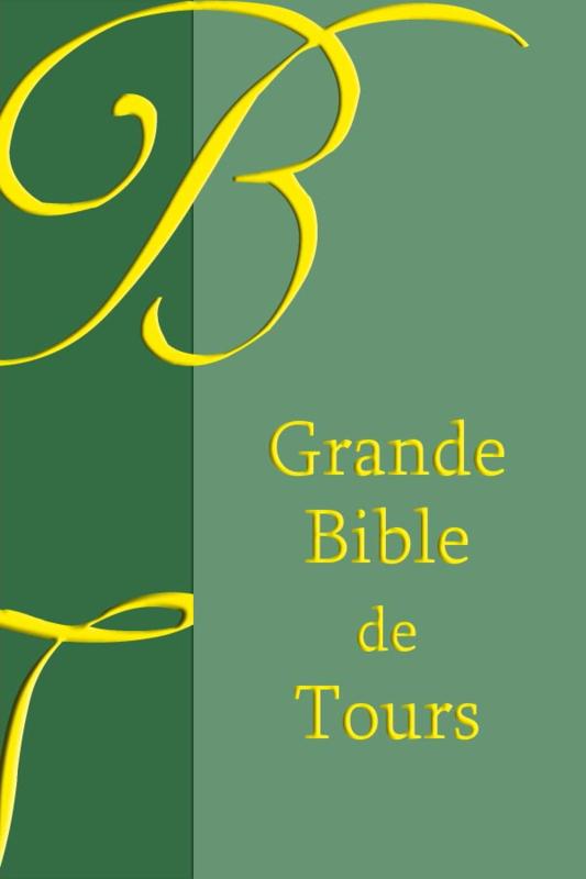 Grande Bible de Tours 1866 - OLB-edition