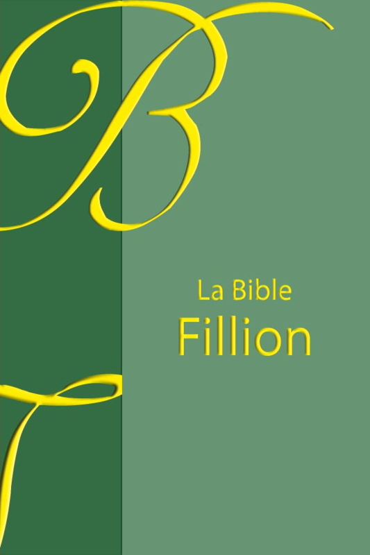 La Bible Fillion - Edition OLB