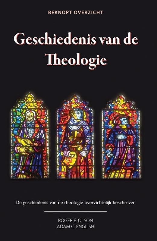 Geschiedenis van de Theologie - beknopt overzicht